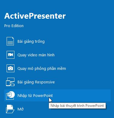Nhập Bài Giảng từ PowerPoint vào ActivePresenter